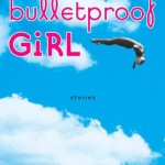 Bulletproof Girl
